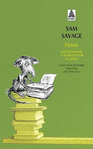 9782742791156: Firmin: Autobiographie D'un Grignoteur De Livres (French Edition)