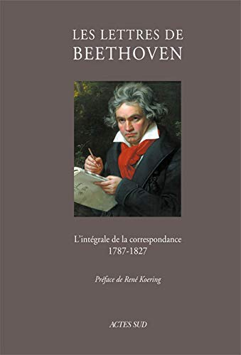 9782742791927: Les lettres de Beethoven (French Edition)