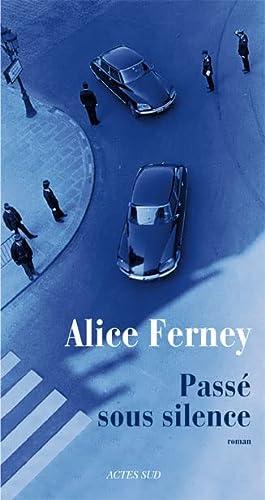 PASSÉ SOUS SILENCE: FERNEY ALICE