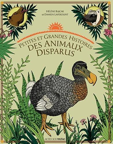 9782742792139: Petites et grandes histoires des animaux disparus