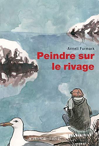 Peindre sur le rivage (French Edition): Anneli Furmark