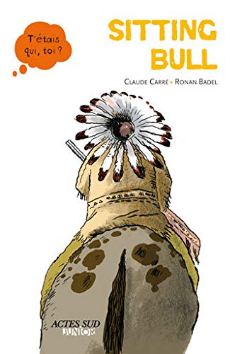 9782742792504: Sitting Bull (French Edition)