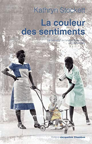 La Couleur Des Sentiments: Stockett, Kathryn