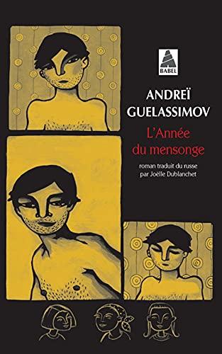 ANNÉE DU MENSONGE (L'): GUELASSIMOV ANDREÏ