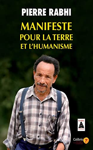 9782742793082: Manifeste Pour LA Terre ET L'Humanisme (French Edition)