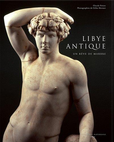 9782742793495: Libye antique: Un rêve de marbre