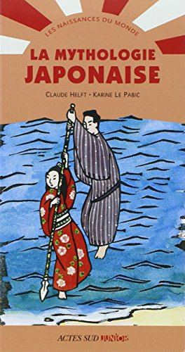 9782742794256: La mythologie japonaise (French Edition)