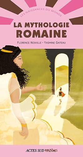 MYTHOLOGIE ROMAINE (LA) NE: NOIVILLE FLORENCE
