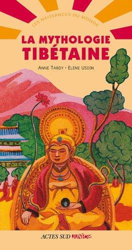 MYTHOLOGIE TIBETAINE -LA- NED 2011: TARDY ANNE