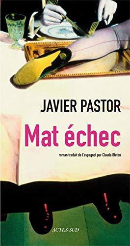 MAT ÉCHEC: PASTOR JAVIER
