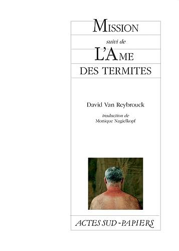 9782742794621: Mission suivi de L'Ame des termites (French Edition)