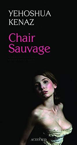9782742794911: Chair Sauvage
