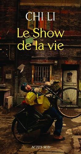 SHOW DE LA VIE -LE-: CHI LI