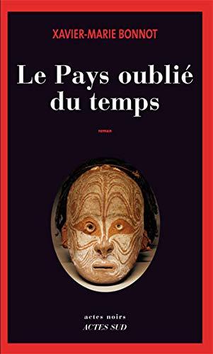 9782742795130: Le Pays oublié du temps (French Edition)