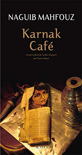 9782742795161: Karnak Café (Mondes arabes)