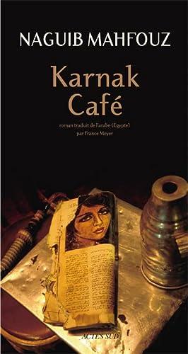 Karnak Café (French Edition): Naguib Mahfouz