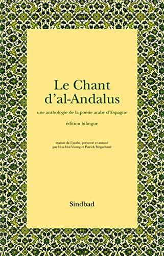 Le Chant d'al-Andalus (French Edition): Patrick Mégarbané