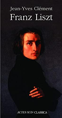 9782742795239: Franz Liszt : La Dispersion magnifique