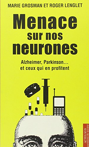9782742796083: Menace sur nos neurones (French Edition)
