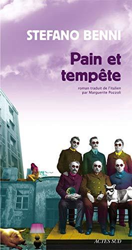 Pain et tempête (French Edition): Stefano Benni