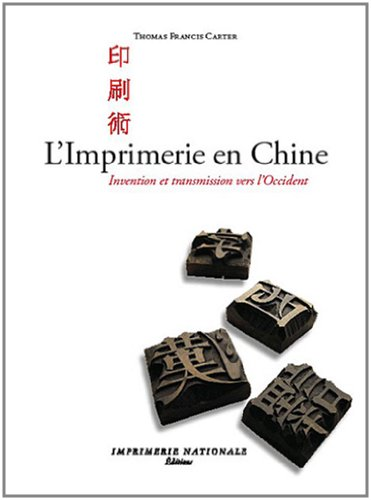 9782742796595: L'Imprimerie en Chine : Invention et transmission vers l'Occident