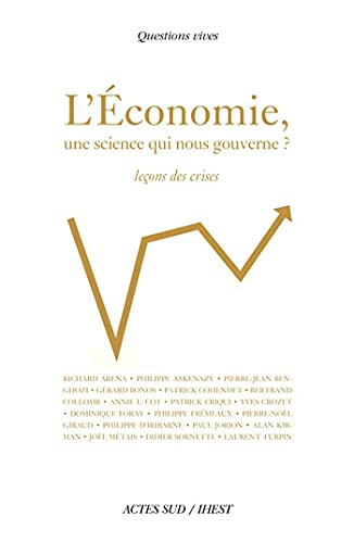 9782742796854: L'économie, une science qui nous gouverne ? (French Edition)