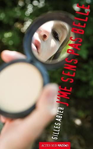 9782742797271: J'me sens pas belle (French Edition)