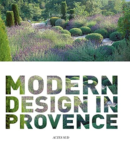 Nicole de Vésian: Gardens, Modern Design in Provence (2742797343) by Louisa Jones