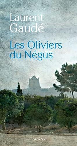 OLIVIERS DU NEGUS -LES-: GAUDE LAURENT