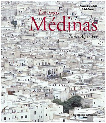Les trois Médinas (French Edition)