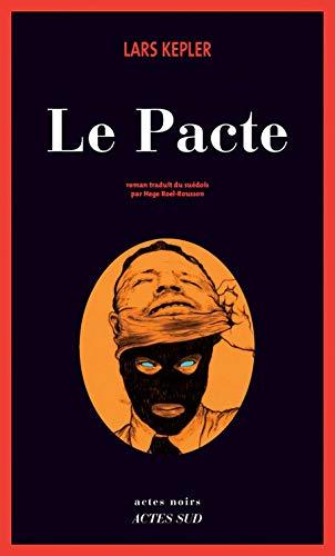 le pacte: Lars Kepler