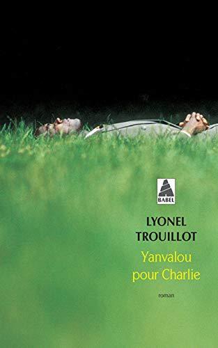 YANVALOU POUR CHARLIE: TROUILLOT LYONEL