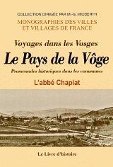 9782742800414: Voge (la) - Promenade Historique Dans les Communes