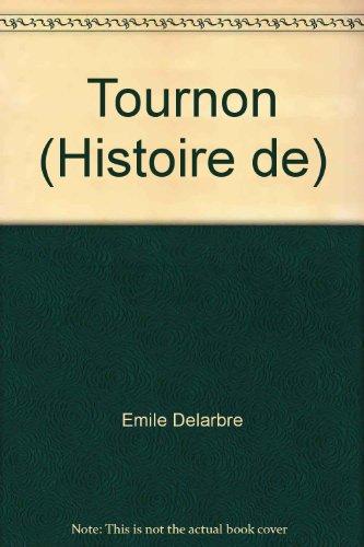 9782742800483: Tournon (Histoire de)