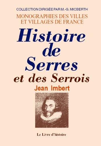9782742800643: Histoire de Serres et des Serrois