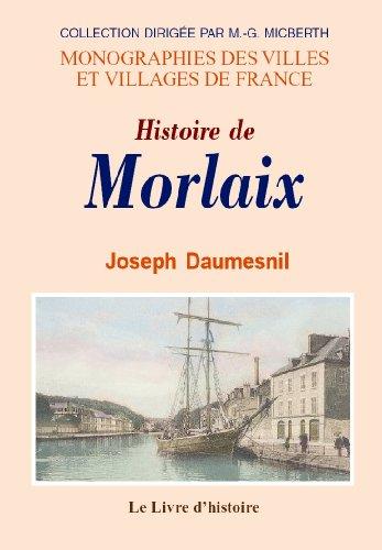 9782742801992: Morlaix (Histoire de)