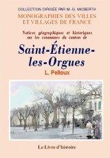 9782742802012: Saint-Etienne-les-Orgues (Notices Geographiques et Historiques Sur les Communes du Canton de)