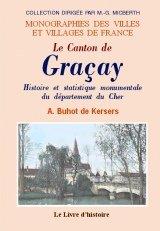 9782742802272: Gracay (le Canton de). Histoire et Statistique Monumentale du Département du Cher