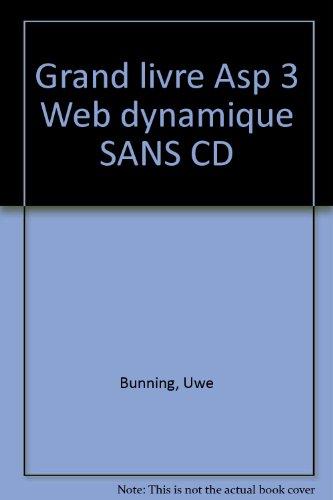 9782742917129: Grand livre Asp 3 Web dynamique
