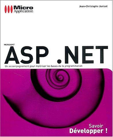 9782742922697: ASP .NET (Savoir développer !)