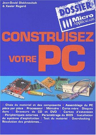 9782742929733: Dossier construisez votre PC