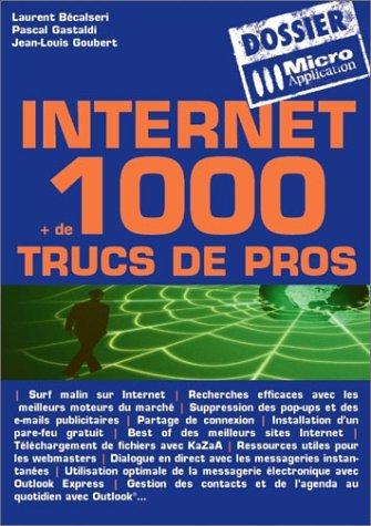 9782742931668: Internet + de 1000 trucs de pros