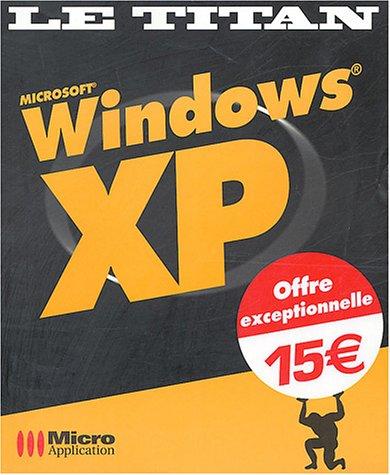 Windows XP, le titan: Olivier Abou Pierre