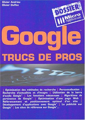 9782742936540: Google : Trucs de pros