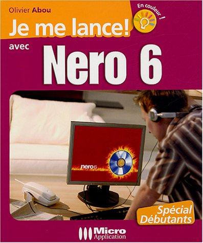 Je me lance avec Nero 6: Abou Olivier