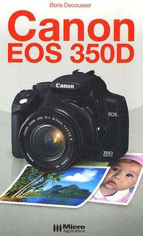 9782742960699: Canon eos 350D
