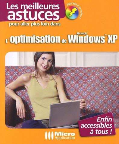 9782742966141: L'OPTIMISATION DE WINDOWS XP