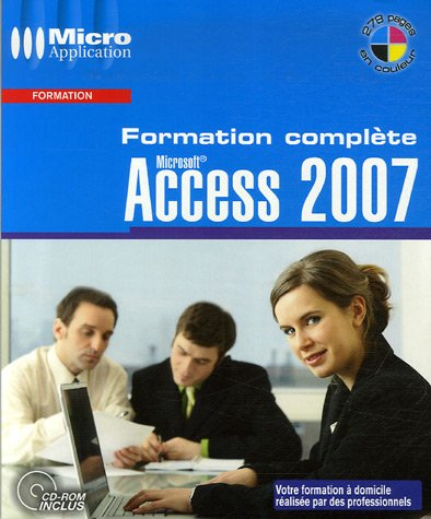 9782742968510: Access 2007 : Formation compl�te (1C�d�rom)