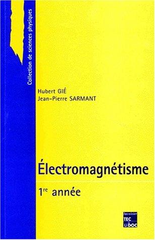 9782743000516: Electromagnétisme. 1ère année