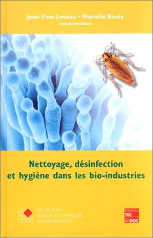 9782743001216: Nettoyage, désinfection et hygiène dans les bio-industries
